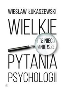 WIELKIE PYTANIA PSYCHOLOGII - 2857750055