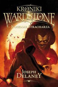 Kroniki Wardstone 13. Zemsta stracharza - 2857750163