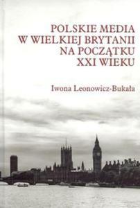 Polskie media w Wielkiej Brytanii na początku XXI wieku - 2825886300