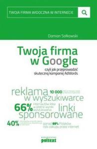 Twoja firma w Google czyli jak przeprowadzić skuteczną kampanię AdWords - 2857750902