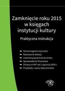 Zamknięcie roku 2015 w księgach instytucji kultury - 2825886475