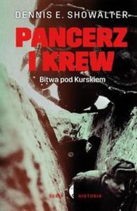 Pancerz i krew. Bitwa pod Kurskiem - 2857753525