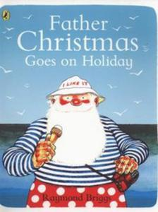 Father Christmas Goes on Holiday - 2857756941