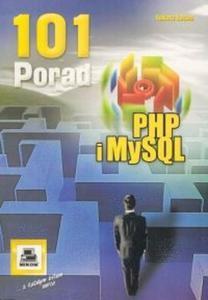 PHP i MySQL. 101 porad