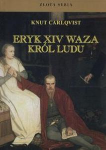 Eryk XIV Waza, król ludu - 2857759017
