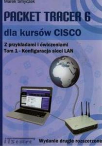 Packet Tracer 6 dla kursów CISCO z przykładami i ćwiczeniami. Tom 1 - 2857759766