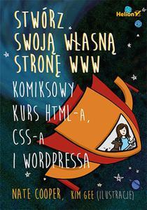 Stwórz swoją własną stronę WWW.Komiksowy kurs HTML-a, CSS-a i WordPressa - 2851080062