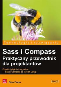 Sass i Compass. Praktyczny przewodnik dla projektantów - 2825895327