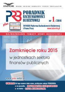 Zamknięcie roku 2015 w jednostkach sektora finansów publicznych - 2825897102