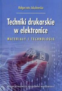 Techniki drukarskie w elektronice