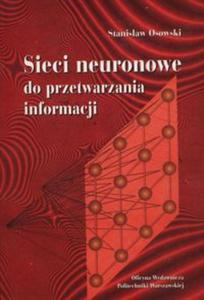 Sieci neuronowe do przetwarzania informacji - 2857762221