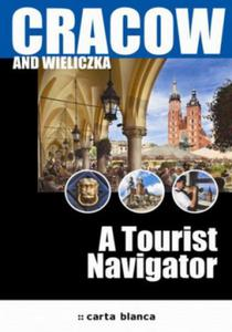 Cracow and Wieliczka. A Tourist Navigator - 2857763572
