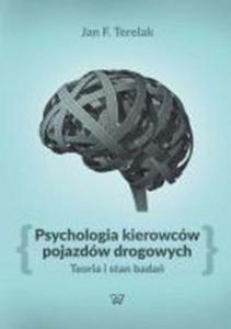 Psychologia kierowców pojazdów drogowych - 2851084755