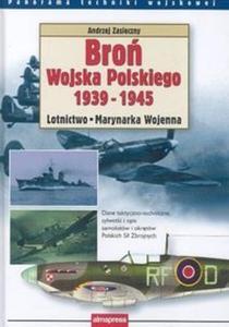 Broń Wojska Polskiego 1939-1945 Lotnictwo Marynarka wojenna - 2825664197