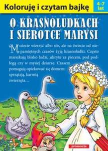 Koloruję i czytam bajkę - O krasnoludkach i sierotce Marysi - 2825906012