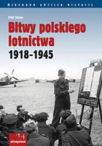 Bitwy polskiego lotnictwa 1918 - 2851093173