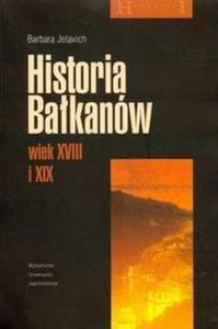 Historia Bałkanów wiek XVIII i XIX - 2825664437