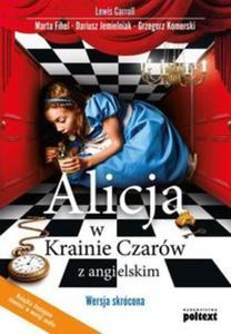 Alicja w krainie czarów z angielskim. Wersja skrócona - 2857773904