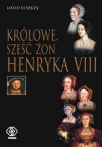 Królowe. Sześć żon Henryka VIII - 2857777411