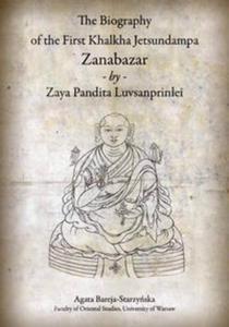 The Biography of the First Khalkha Jetsundampa Zanabazar by Zaya Pandita Luvsanprinlei - 2857777632