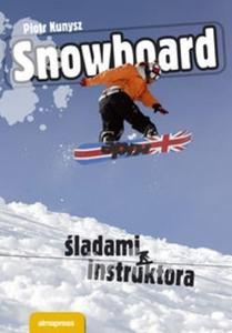 Snowboard Śladami instruktora - 2825664733
