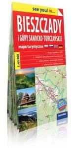 Bieszczady i Góry Sanocko-Turczańskie see you! in... mapa turystyczna