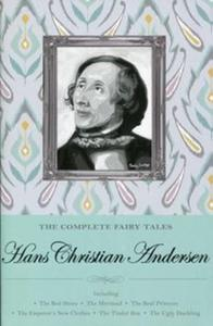 The Complete Fairy Tales Hans Christian Andersen - 2857781156
