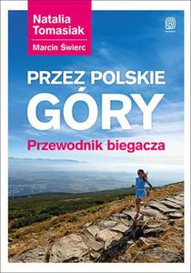 Przez polskie góry Przewodnik biegacza - 2857781389