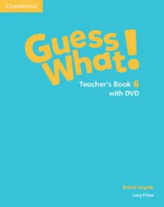 Guess What! 6 Teacher's Book with DVD - 2825917699