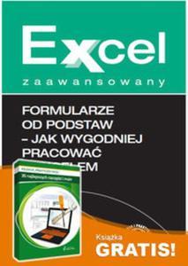Formularze od podstaw Jak wygodniej pracować z Excelem + gratis 35 najlepszych narzędzi i - 2857784353