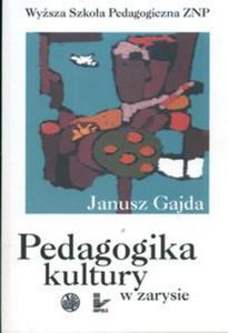 Pedagogika kultury w zarysie - 2825665110