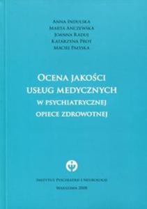 Ocena jako�ci us�ug medycznych w psychiatrycznej opiece zdrowotnej - 2834670559