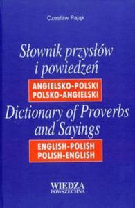 Słownik przysłów i powiedzeń angielsko-polski polsko-angielski - 2825665193