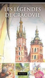 Les Légendes de Cracovie. Legendy o Krakowie w języku francuskim - 2835023580