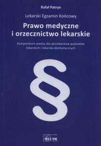 Prawo medyczne i orzecznictwo lekarskie - 2853628723