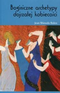 Boginiczne archetypy dojrzałej kobiety - 2857792819