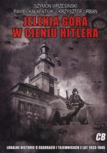 Jelenia Góra w cieniu Hitlera - 2857792902