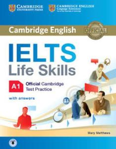 IELTS Life Skills Official Cambridge Test Practice A1 Student's Book with Answers and Audio - 2837106555