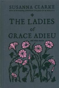 The Ladies of Grace Adieu - 2857795120