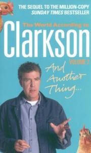 The World According the Clarkson and Another Thing - 2853632163