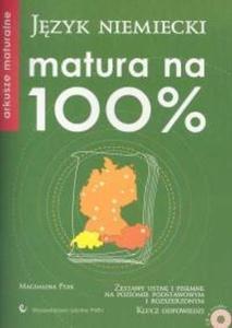 Język niemiecki. Matura na 100%. Arkusze maturalne 2007 + CD
