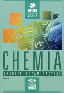 Matura 2017. Chemia. Arkusze egzaminacyjne - 2837889986