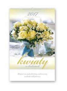 Kalendarz 2017 RA 1 Kwiaty w bukietach - 2857798091