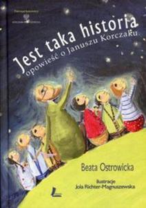 Jest taka historia. Opowieść o Januszu Korczaku - 2857798885