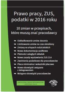 Prawo pracy ZUS podatki w 2016 r. 10 zmian w przepisach - stan prawny na wrzesień 2016
