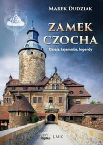 Zamek Czocha. Dzieje, tajemnice, legendy - 2857801944