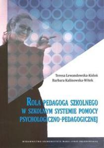 Rola pedagoga szkolnego w szkolnym systemie pomocy psychologiczno-pedagogicznej