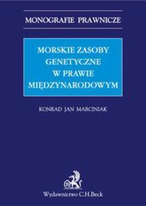 Morskie zasoby genetyczne w prawie międzynarodowym - 2857806199