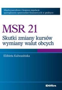 MSR 21 Skutki zmian kursów wymiany walut obcych - 2825666470