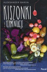 Kiszonki i fermentacje - 2857812177